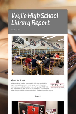 Wylie High School  Library Report