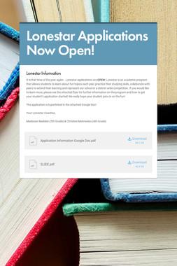 Lonestar Applications Now Open!