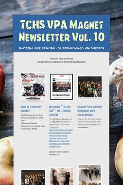 TCHS VPA Magnet Newsletter Vol. 10