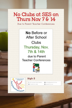 No Clubs at SES on Thurs Nov 7 & 14