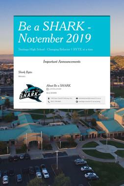 Be a SHARK - November 2019