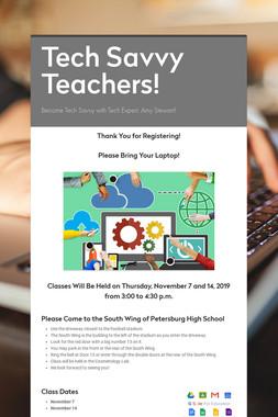 Tech Savvy Teachers!