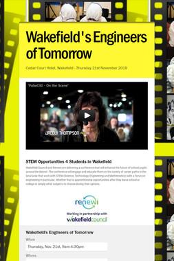 Wakefield's Engineers of Tomorrow