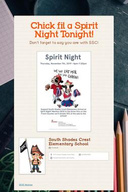 Chick fil a Spirit Night Tonight!