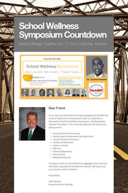 School Wellness Symposium Countdown