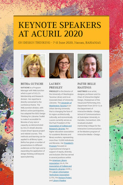 KEYNOTE SPEAKERS AT ACURIL 2020