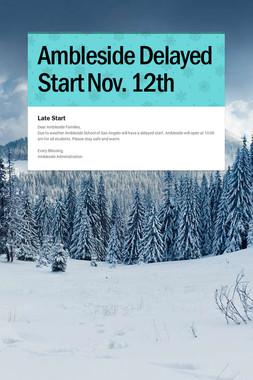 Ambleside Delayed Start Nov. 12th