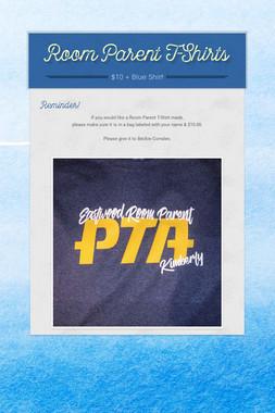 Room Parent T-Shirts