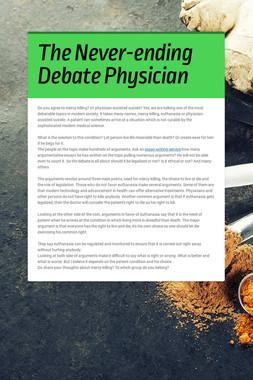 The Never-ending Debate Physician