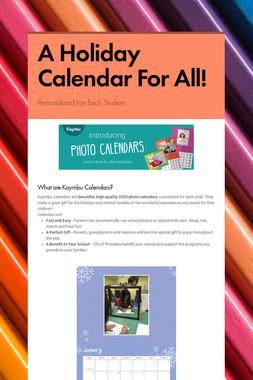 A Holiday Calendar For All!