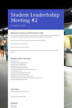 Student Leaderhship Meeting #2