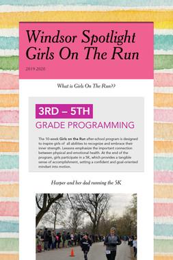 Windsor Spotlight Girls On The Run