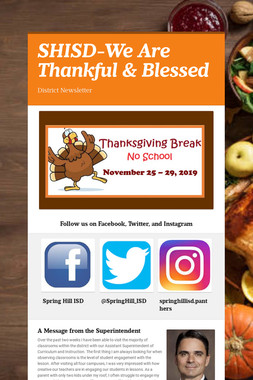 SHISD-We Are Thankful & Blessed
