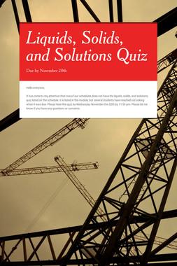 Liquids, Solids, and Solutions Quiz