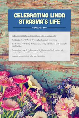 Celebrating Linda Strasma's Life