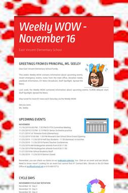 Weekly WOW - November 16