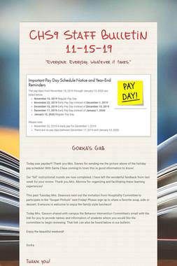 CHS9 Staff Bulletin 11-15-19