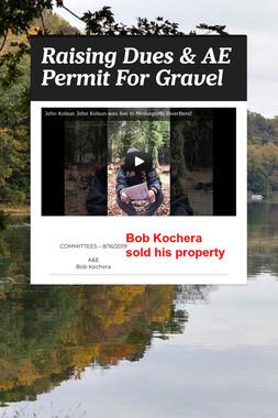 Raising Dues & AE Permit For Gravel