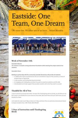 Eastside:       One Team, One Dream