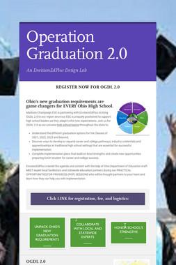Operation Graduation 2.0