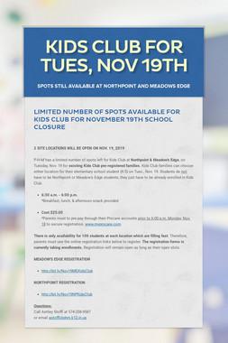 Kids Club For Tues, Nov 19th