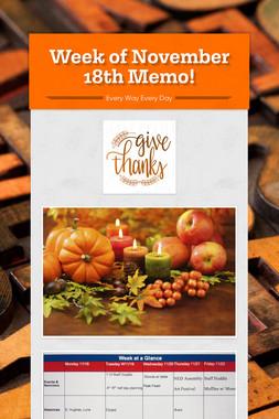 Week of November 18th Memo!