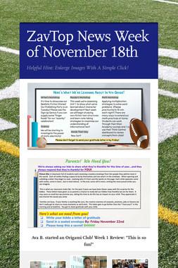 ZavTop News Week of November 18th