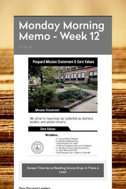 Monday Morning Memo - Week 12