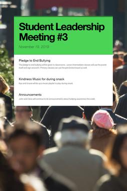 Student Leadership Meeting #3