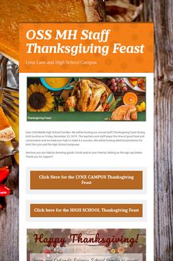 OSS MH Staff Thanksgiving Feast