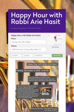 Happy Hour with Rabbi Arie Hasit