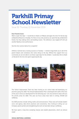 Parkhill Primay School Newsletter
