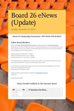Board 26 eNews (Update)