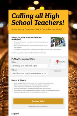 Calling all High School Teachers!