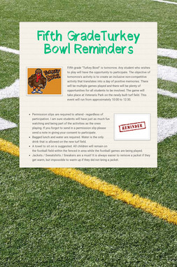 Fifth GradeTurkey Bowl Reminders