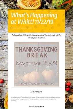 What's Happening at Whitt! 11/22/19