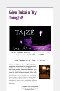 Give Taizé a Try Tonight!
