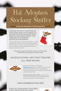 Bat Adoption Stocking Stuffer