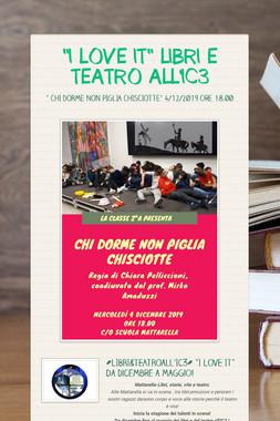 """""""I LOVE IT"""" LIBRI E TEATRO ALL'IC3"""