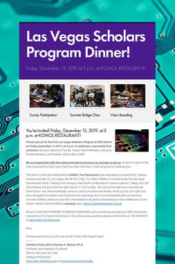 Las Vegas Scholars Program Dinner!