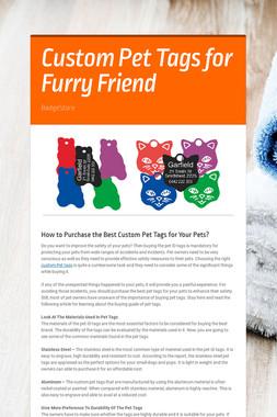 Custom Pet Tags for Furry Friend