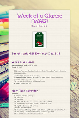 Week at a Glance (WAG)