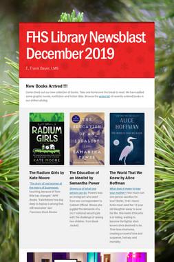 FHS Library Newsblast December 2019