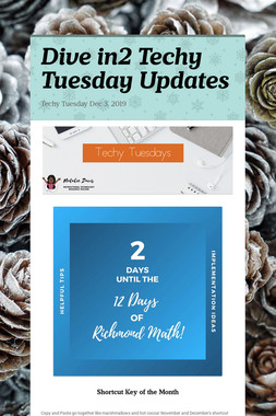 Dive in2 Techy Tuesday Updates