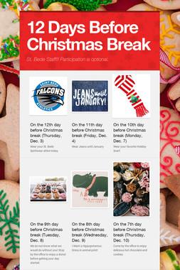 12 Days Before Christmas Break