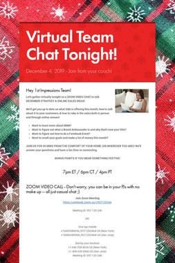 Virtual Team Chat Tonight!