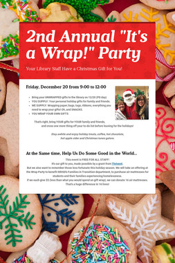 "2nd Annual ""It's a Wrap!"" Party"