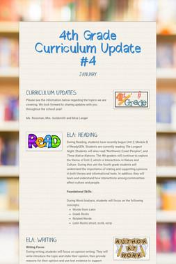 4th Grade Curriculum Update #4