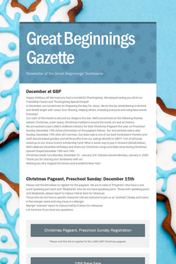 Great Beginnings Gazette