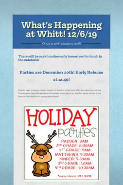 What's Happening at Whitt! 12/6/19